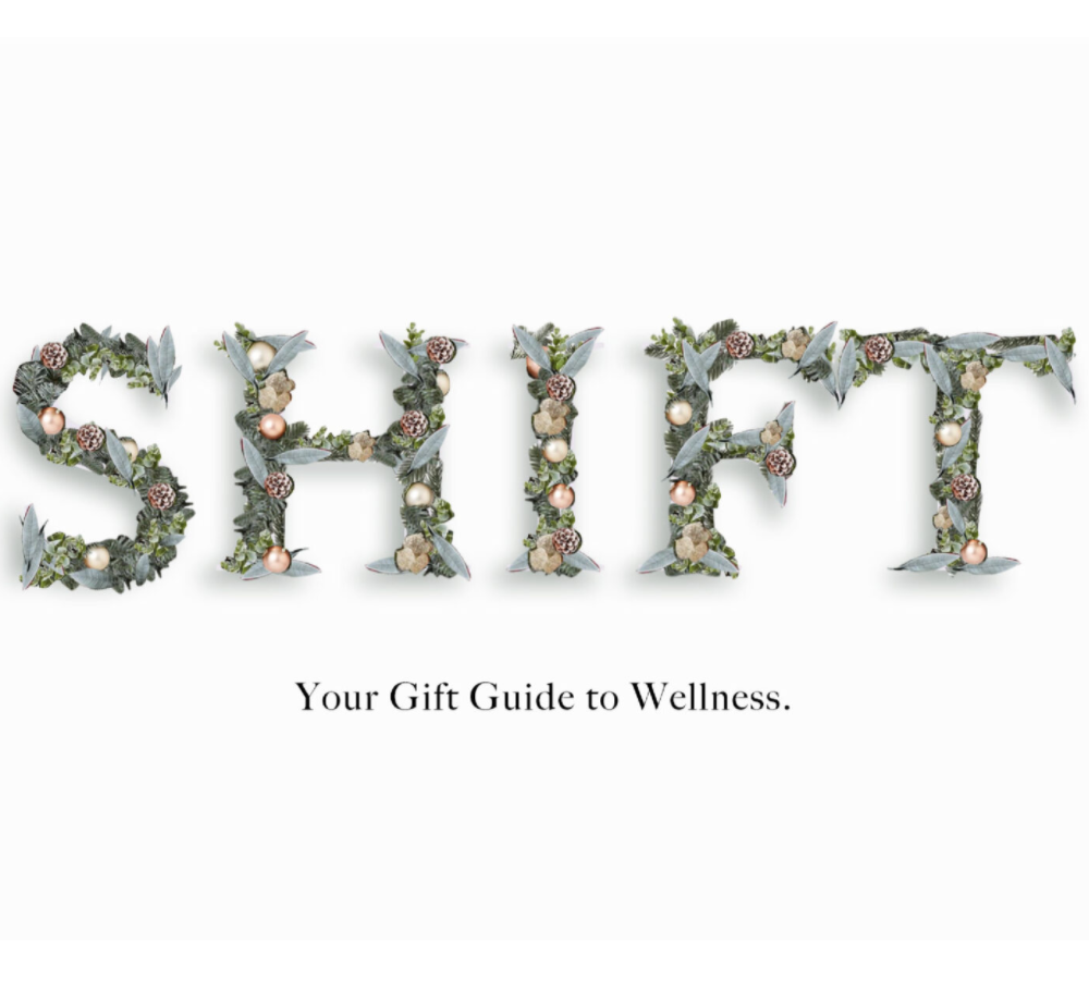THE SHIFT GIFT GUIDE